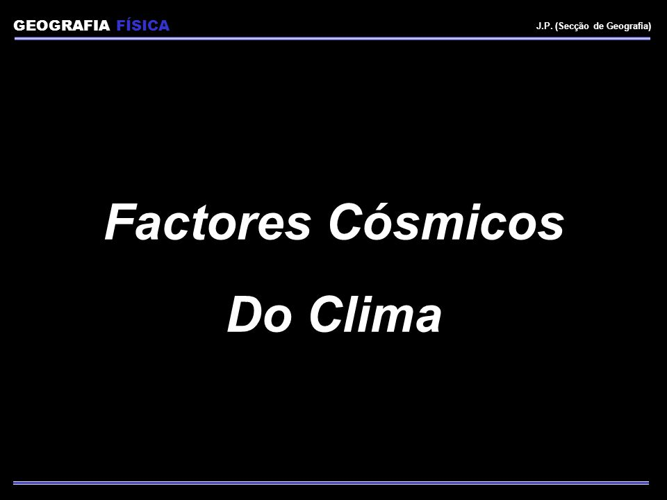 Factores Cósmicos Do Clima