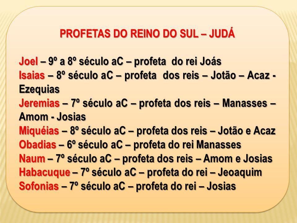 PROFETAS DO REINO DO SUL – JUDÁ