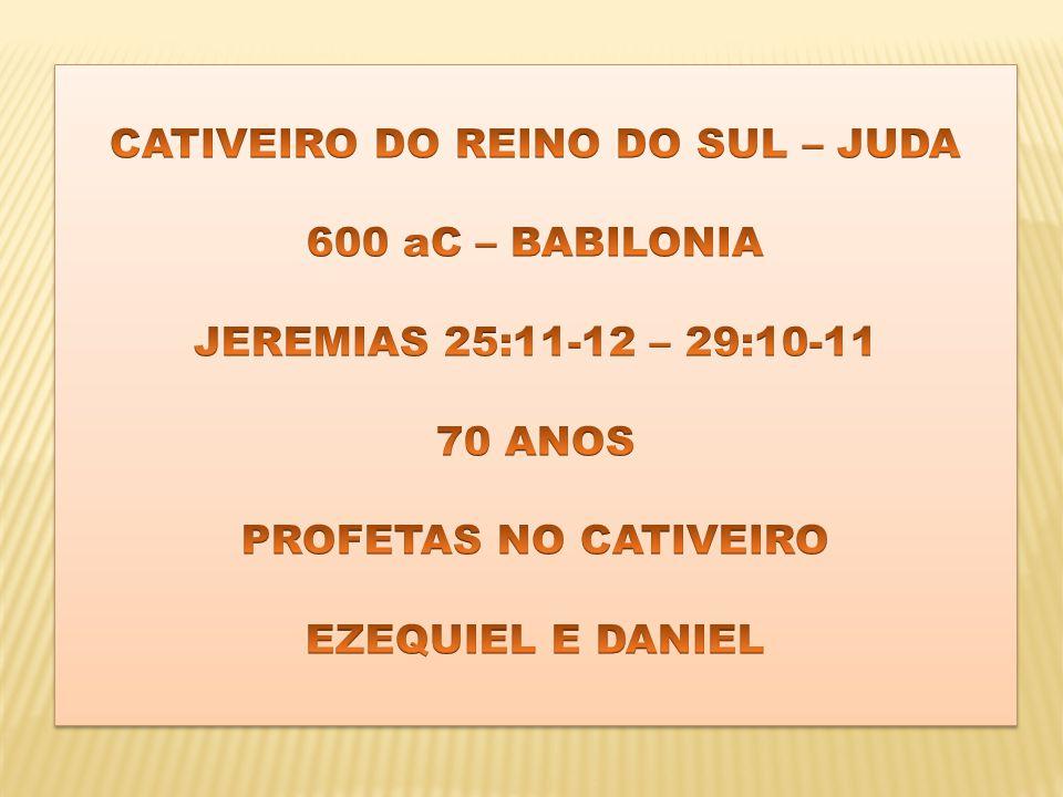 CATIVEIRO DO REINO DO SUL – JUDA
