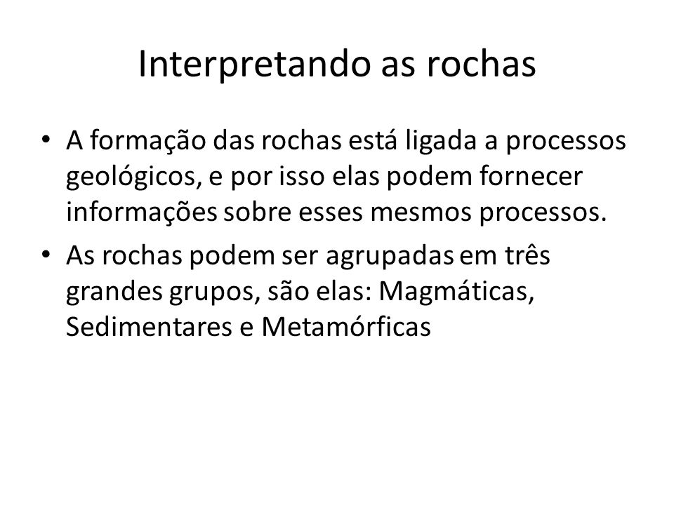 Interpretando as rochas