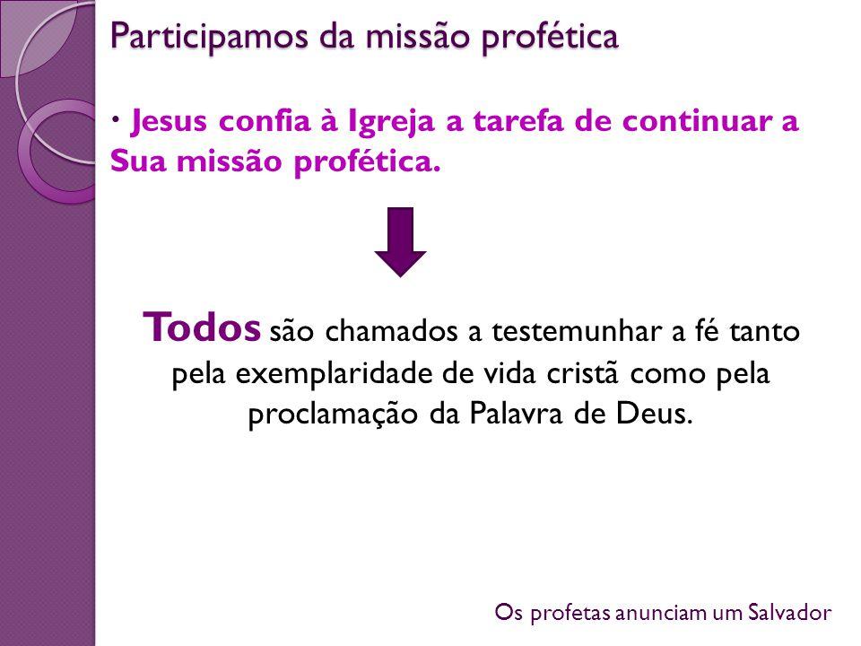 Participamos da missão profética