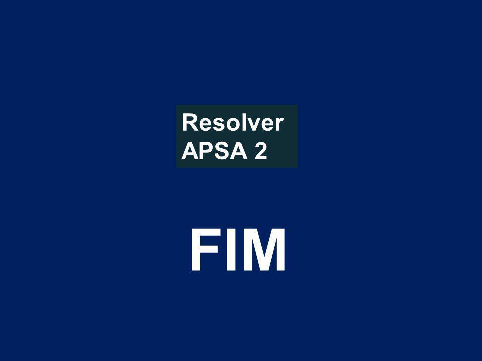 Resolver APSA 2 FIM