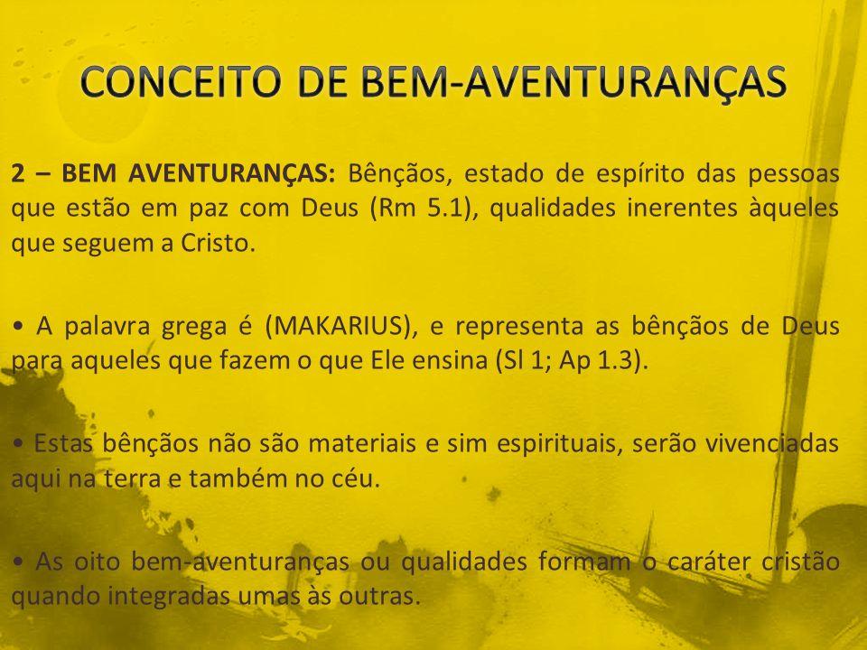 CONCEITO DE BEM-AVENTURANÇAS