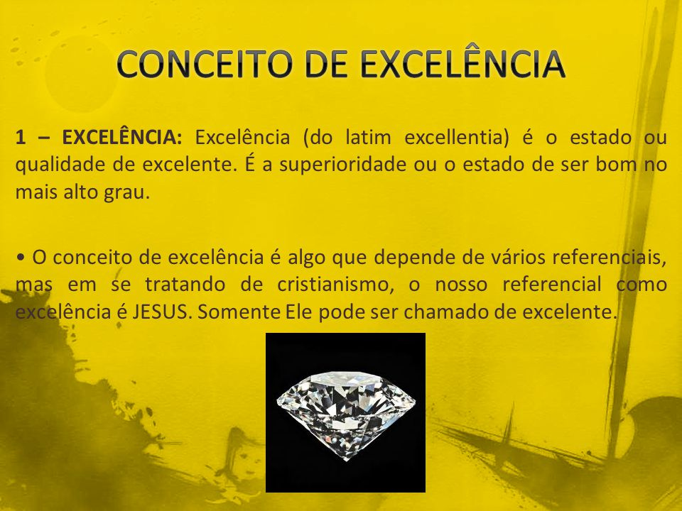 CONCEITO DE EXCELÊNCIA