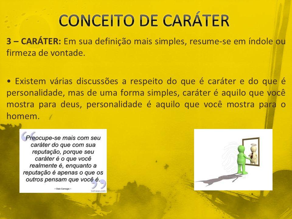CONCEITO DE CARÁTER