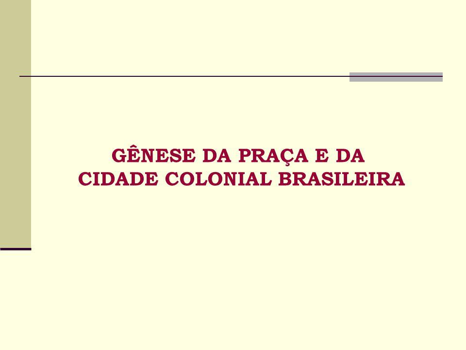 CIDADE COLONIAL BRASILEIRA