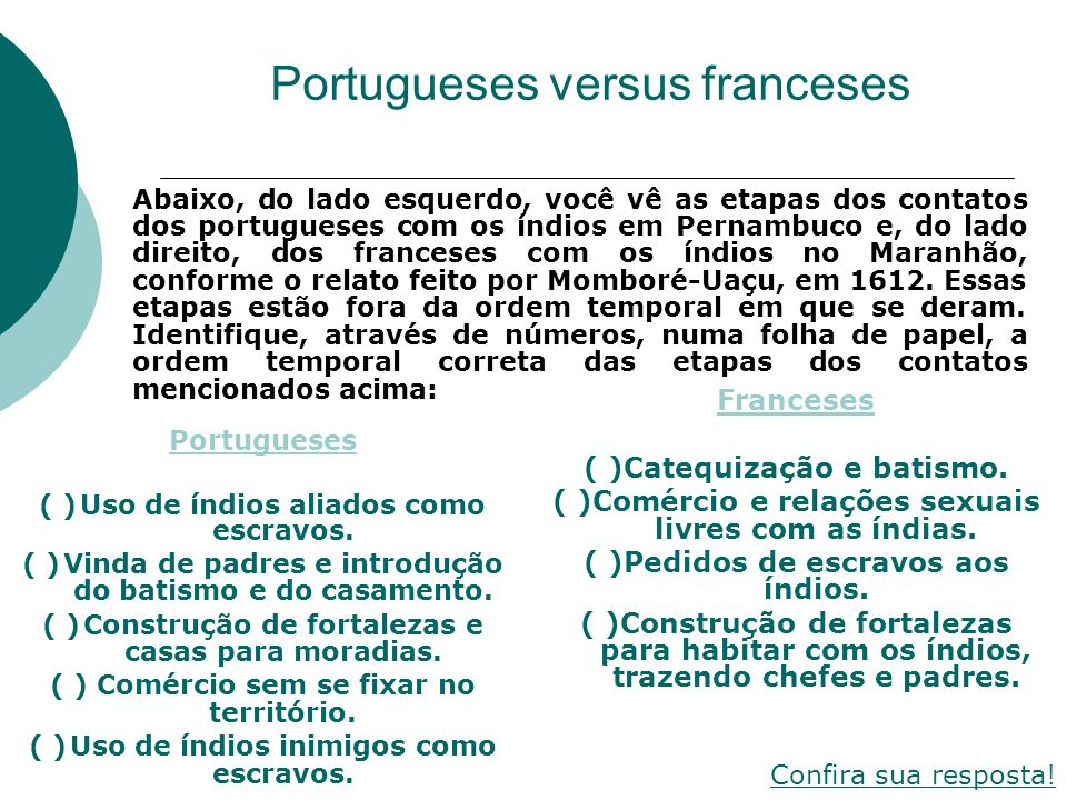 Portugueses versus franceses