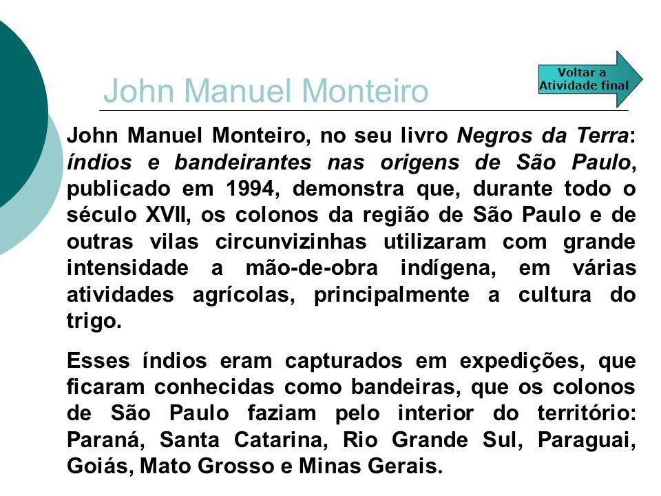 John Manuel Monteiro Voltar a. Atividade final.