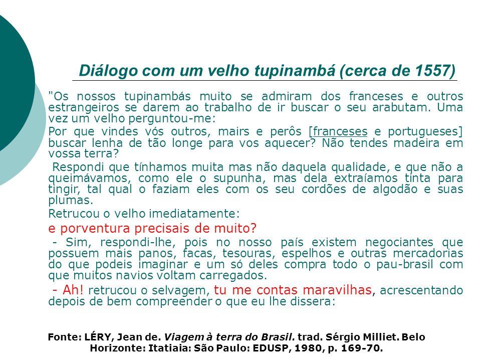 Diálogo com um velho tupinambá (cerca de 1557)
