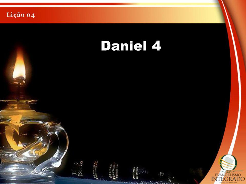 Lição 04 Daniel 4