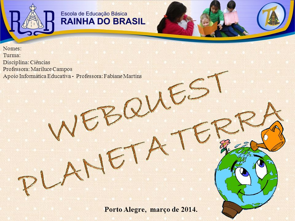 WEBQUEST PLANETA TERRA
