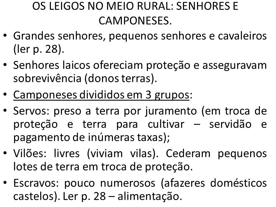 OS LEIGOS NO MEIO RURAL: SENHORES E CAMPONESES.