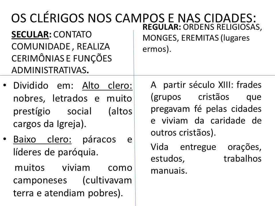 OS CLÉRIGOS NOS CAMPOS E NAS CIDADES: