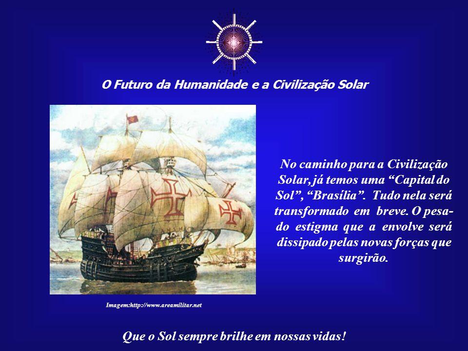 ☼ No caminho para a Civilização