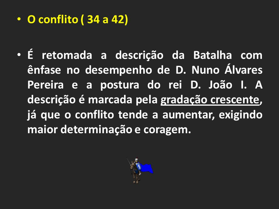 O conflito ( 34 a 42)