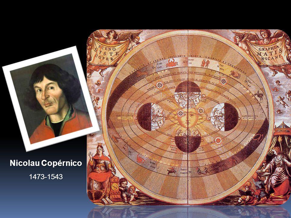 Nicolau Copérnico 1473-1543