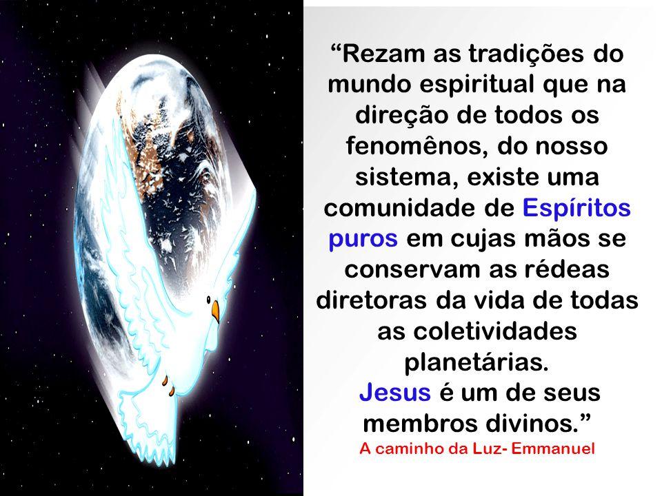 Jesus é um de seus membros divinos.