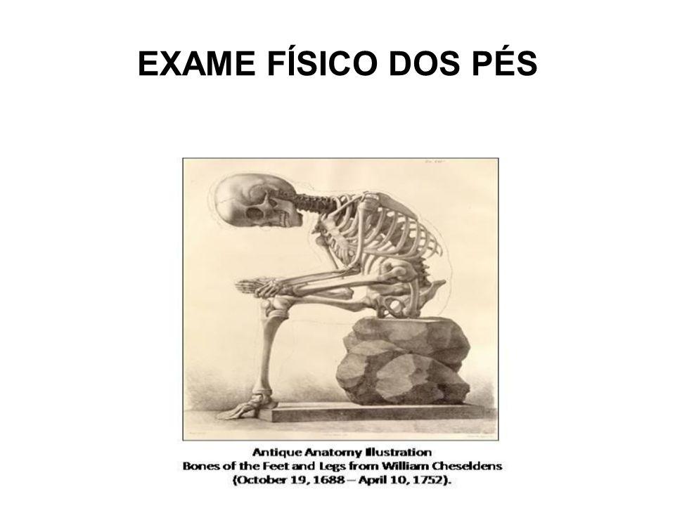 EXAME FÍSICO DOS PÉS