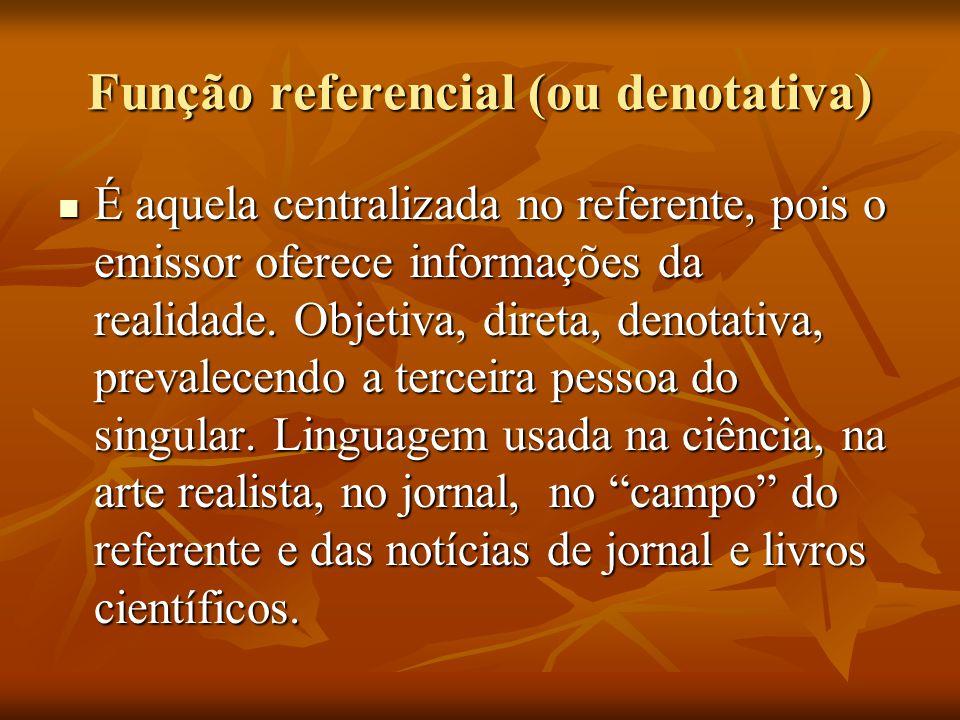 Função referencial (ou denotativa)
