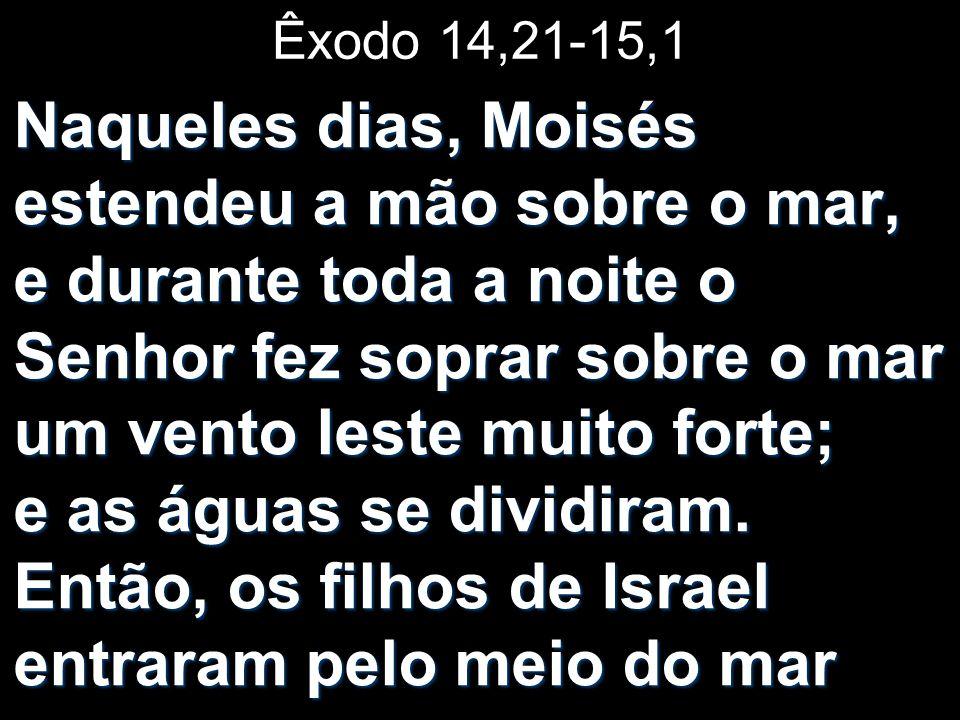 Êxodo 14,21-15,1