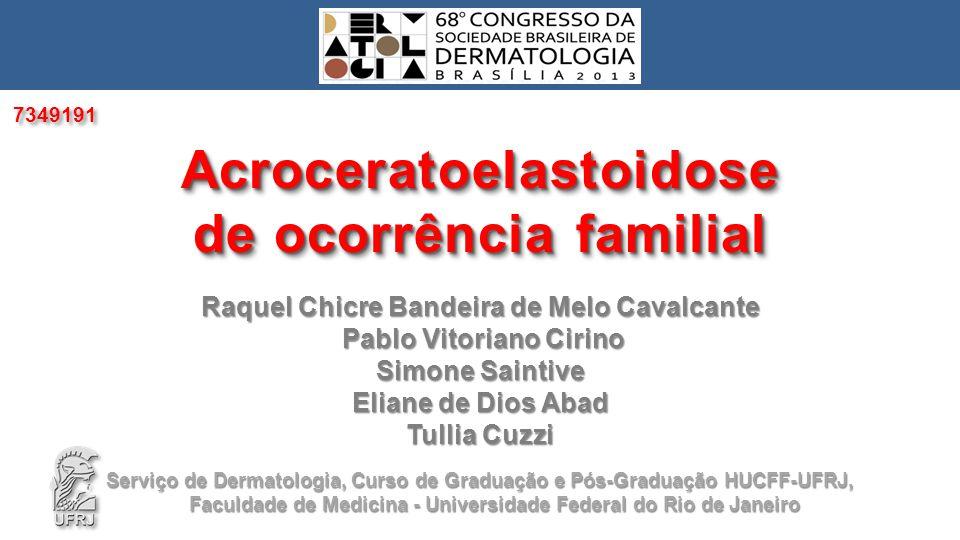 Acroceratoelastoidose de ocorrência familial