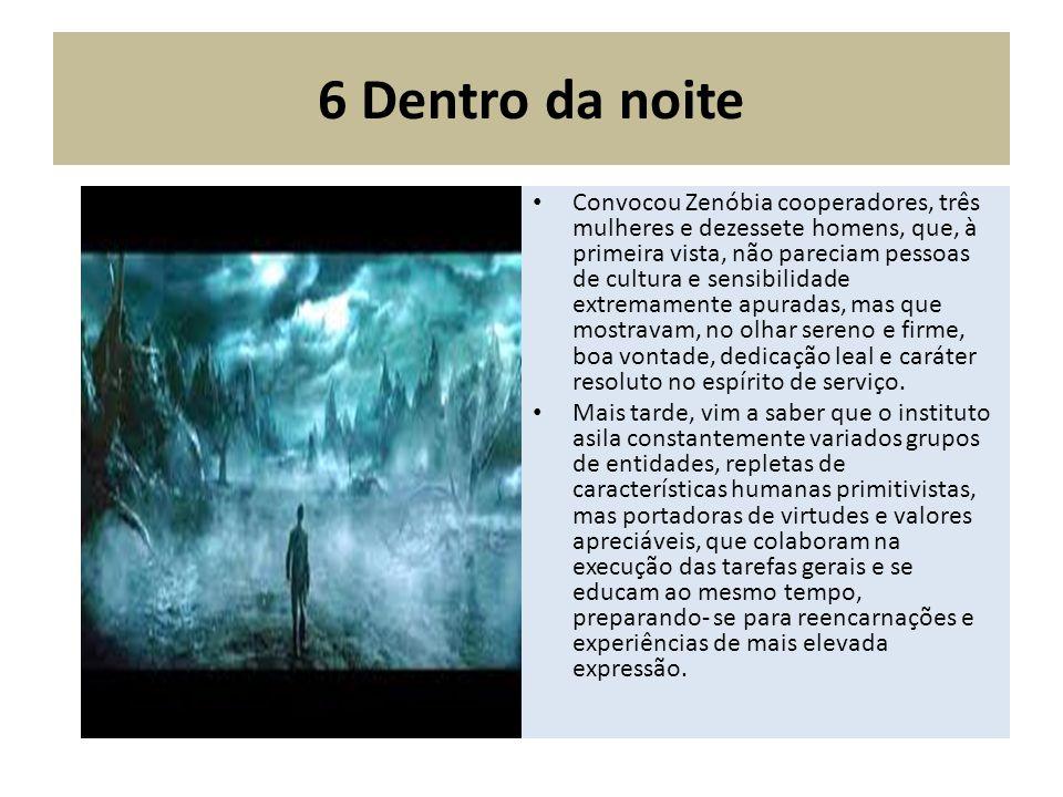 6 Dentro da noite
