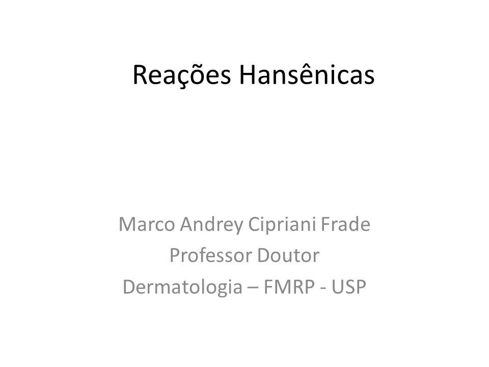 Marco Andrey Cipriani Frade Professor Doutor Dermatologia – FMRP - USP