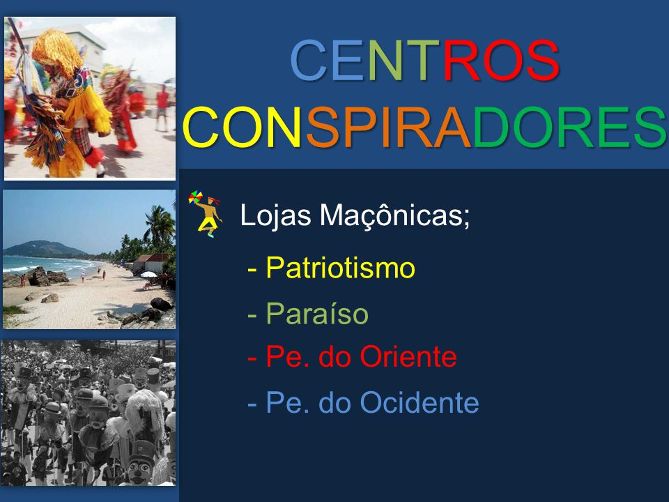 CENTROS CONSPIRADORES