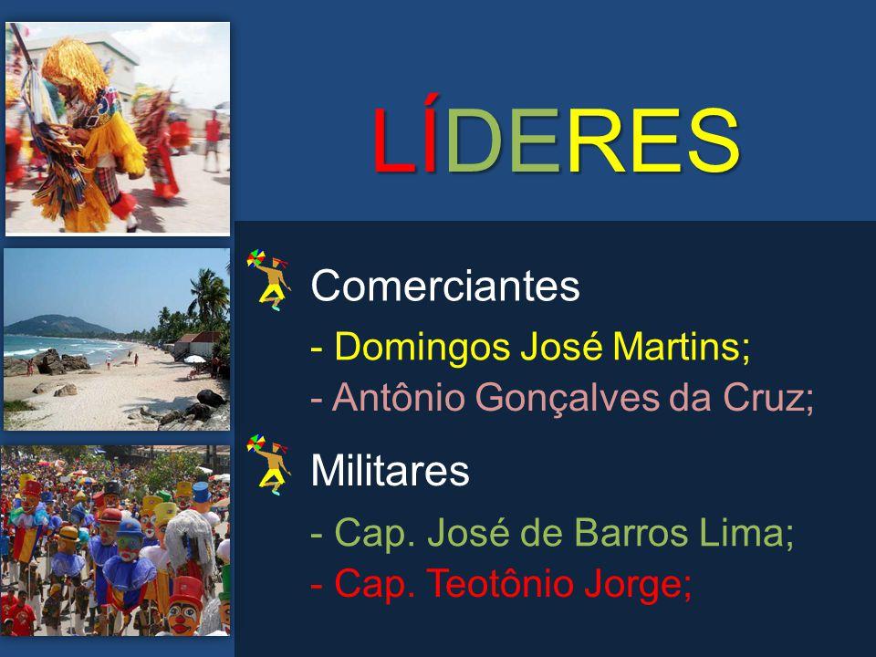 LÍDERES Comerciantes Militares - Domingos José Martins;
