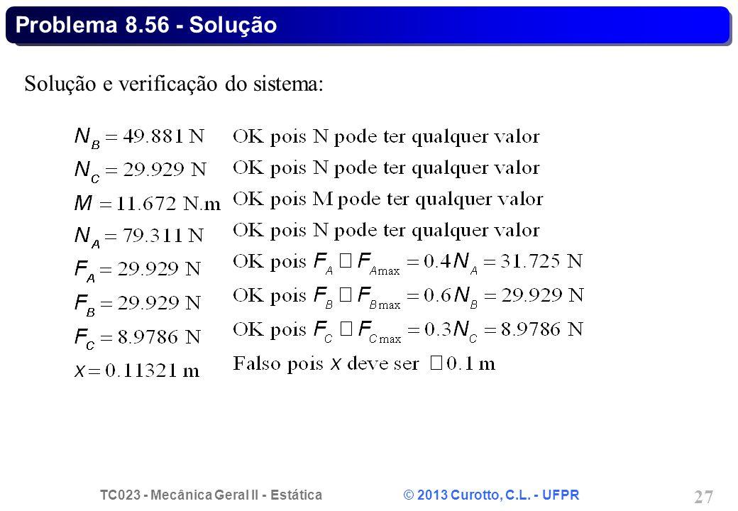 Problema 8.56 - Solução Solução e verificação do sistema: