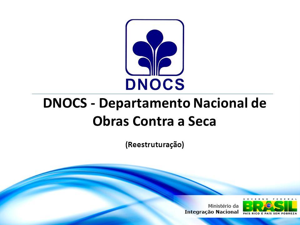 DNOCS - Departamento Nacional de Obras Contra a Seca