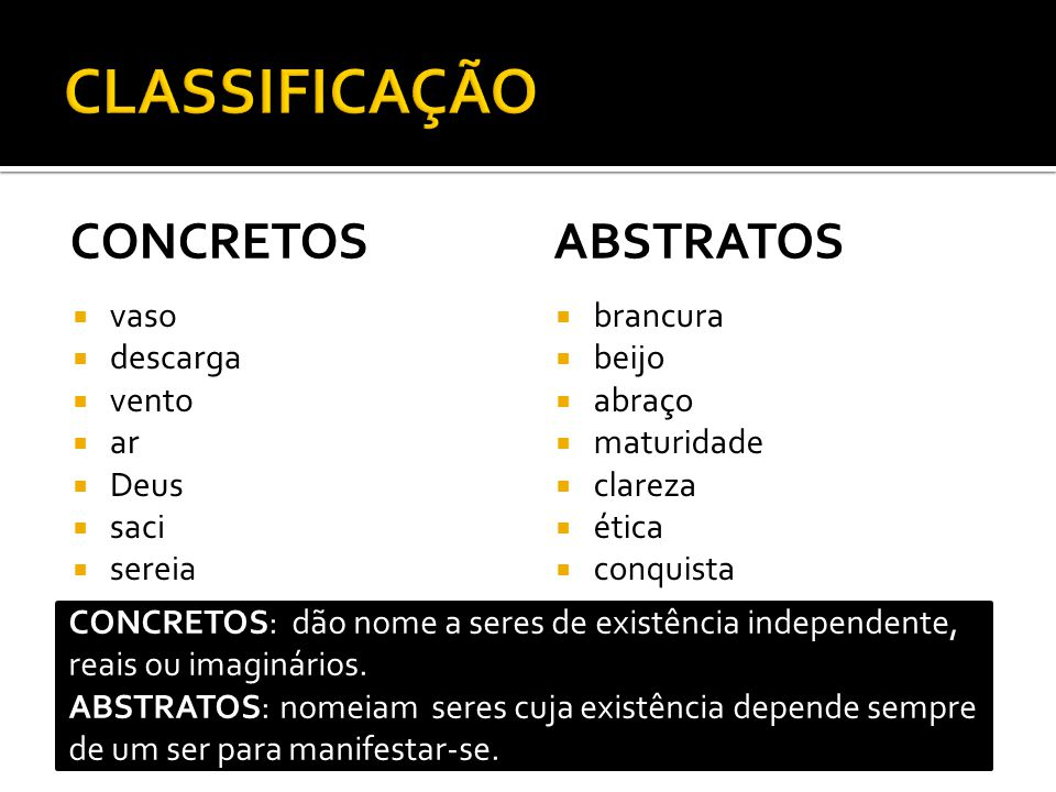 CLASSIFICAÇÃO CONCRETOS ABSTRATOS vaso descarga vento ar Deus saci