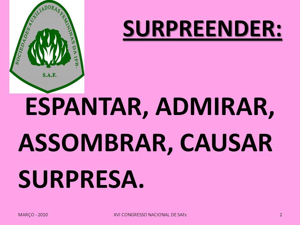 XVI CONGRESSO NACIONAL DE SAFs