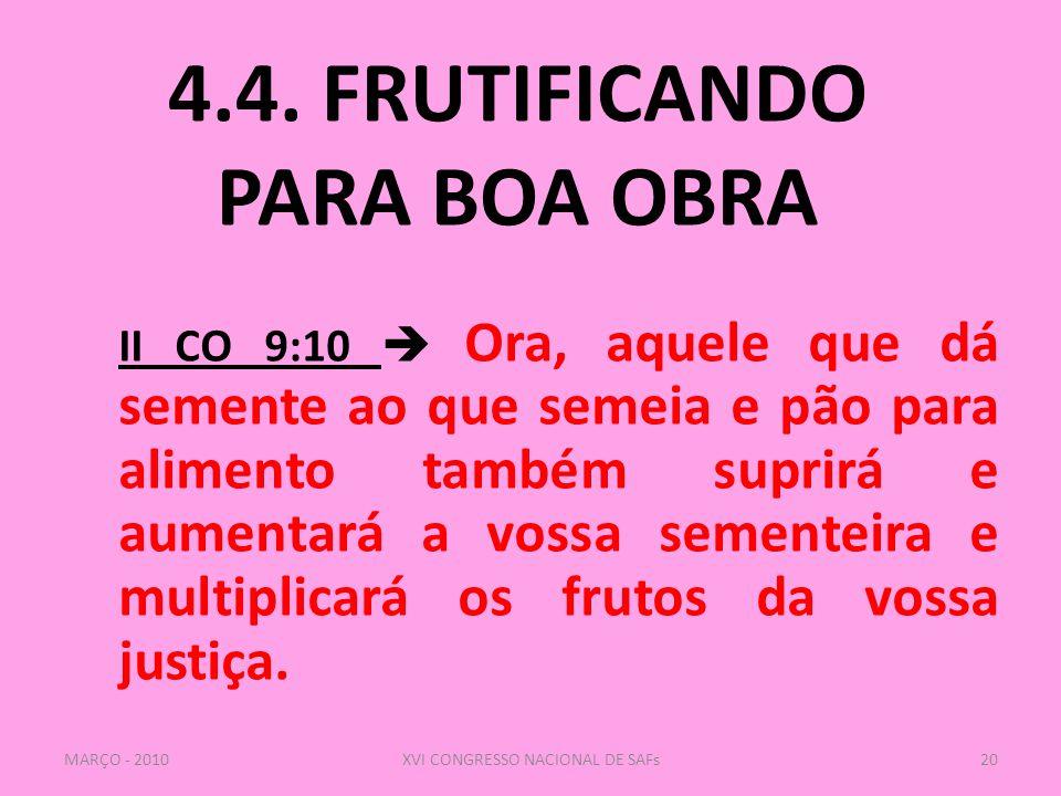 4.4. FRUTIFICANDO PARA BOA OBRA