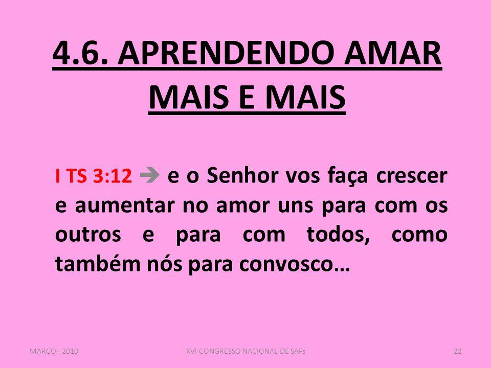 4.6. APRENDENDO AMAR MAIS E MAIS