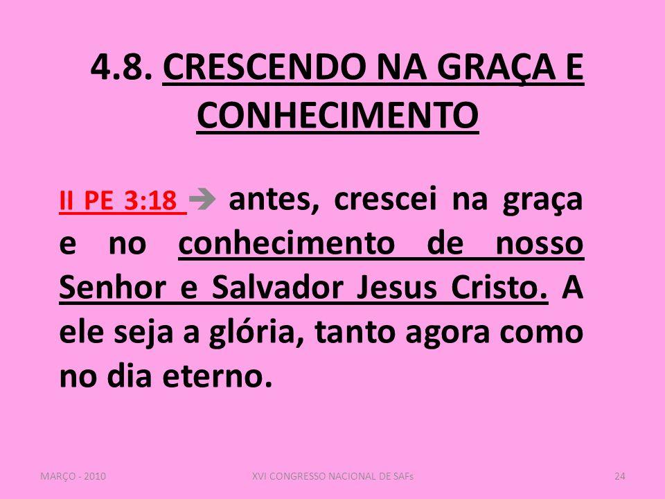 4.8. CRESCENDO NA GRAÇA E CONHECIMENTO