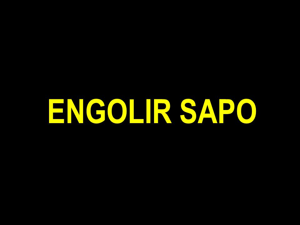 ENGOLIR SAPO