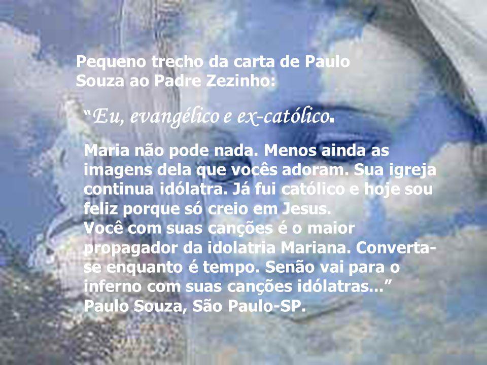 Pequeno trecho da carta de Paulo Souza ao Padre Zezinho: