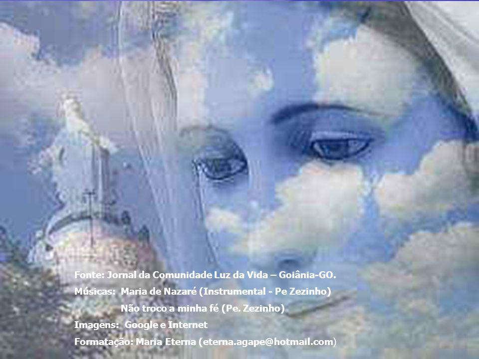 Fonte: Jornal da Comunidade Luz da Vida – Goiânia-GO.