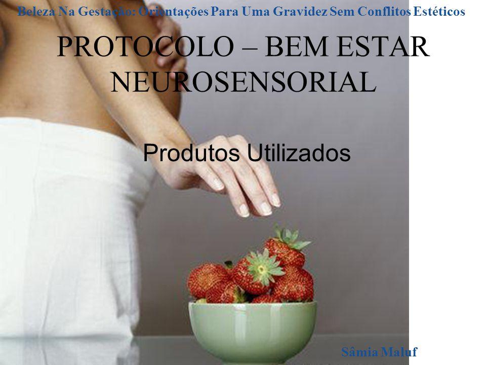 PROTOCOLO – BEM ESTAR NEUROSENSORIAL