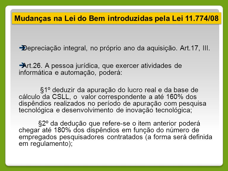Mudanças na Lei do Bem introduzidas pela Lei 11.774/08