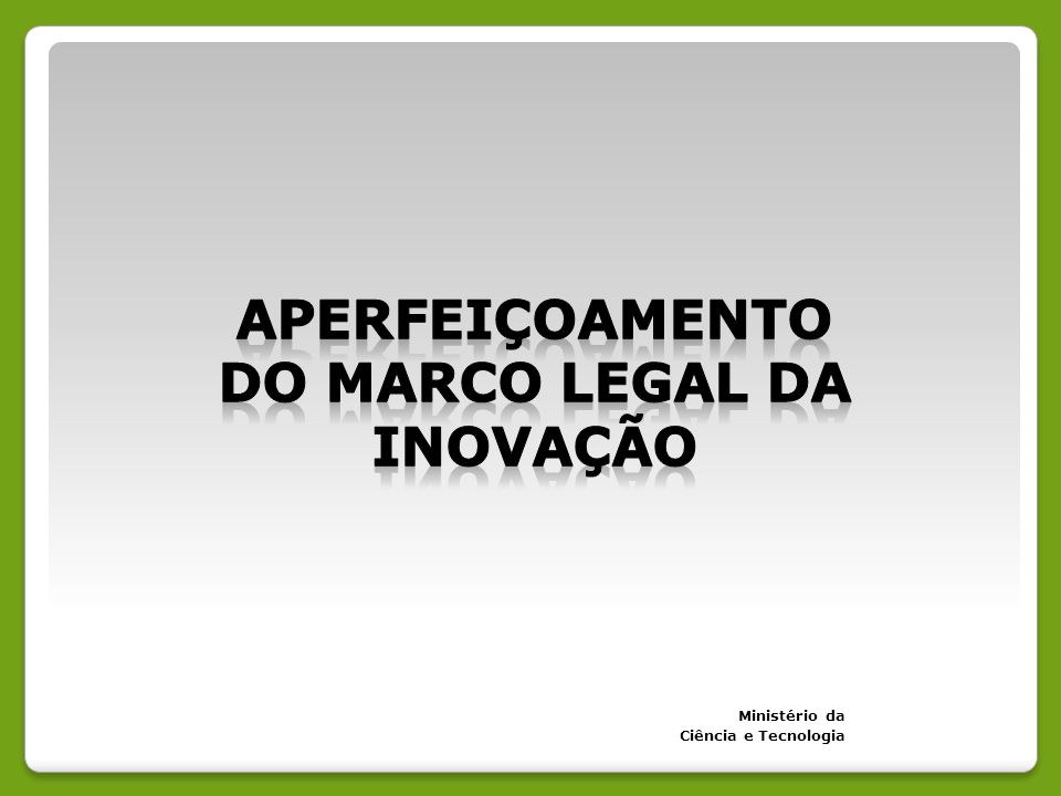 DO MARCO LEGAL da inovação
