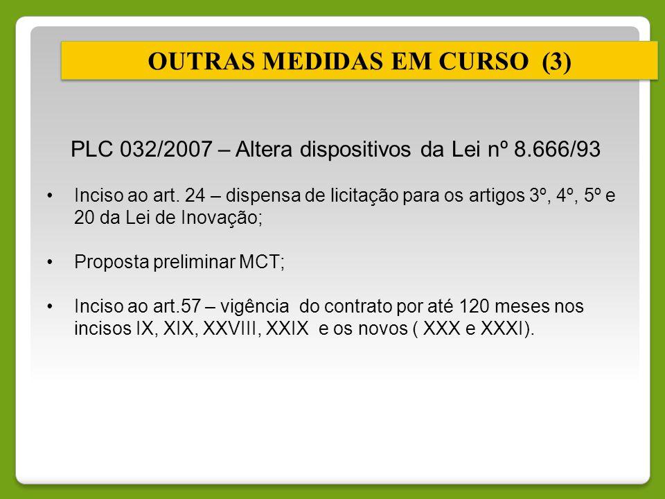 OUTRAS MEDIDAS EM CURSO (3)
