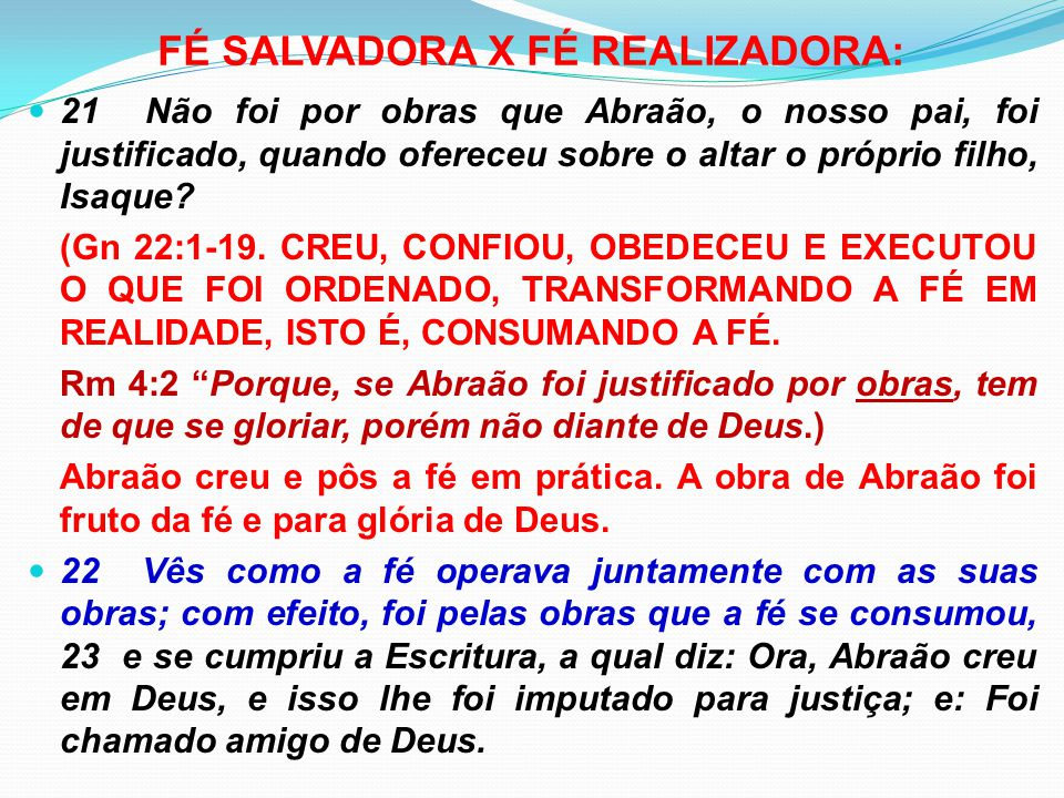 FÉ SALVADORA X FÉ REALIZADORA: