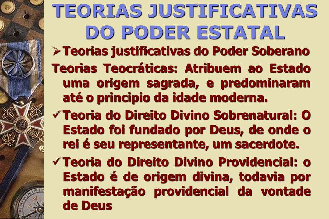 TEORIAS JUSTIFICATIVAS DO PODER ESTATAL