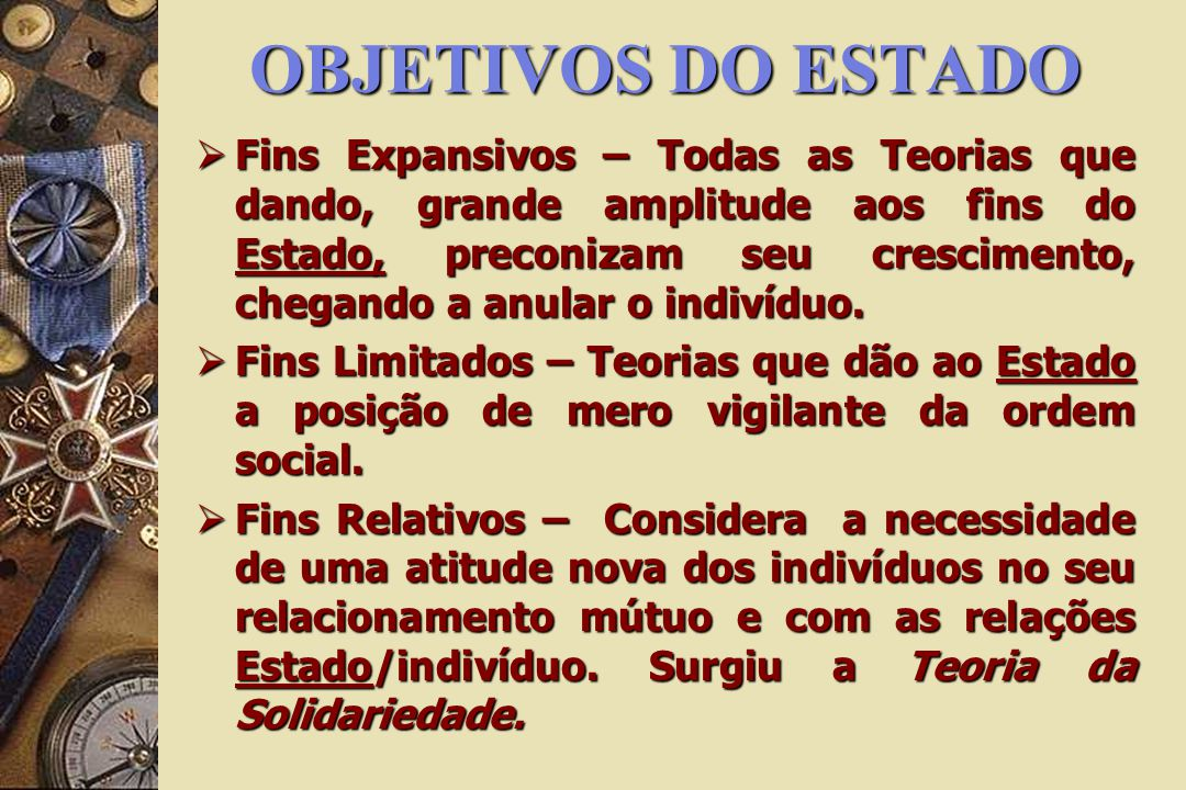 OBJETIVOS DO ESTADO