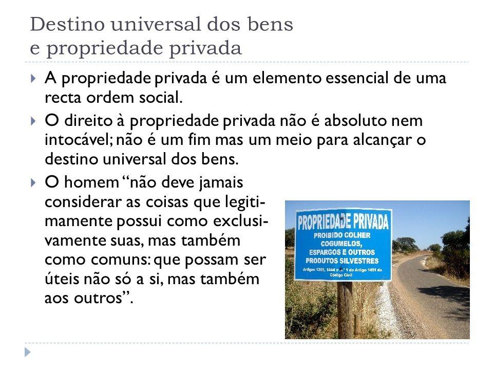 Destino universal dos bens e propriedade privada