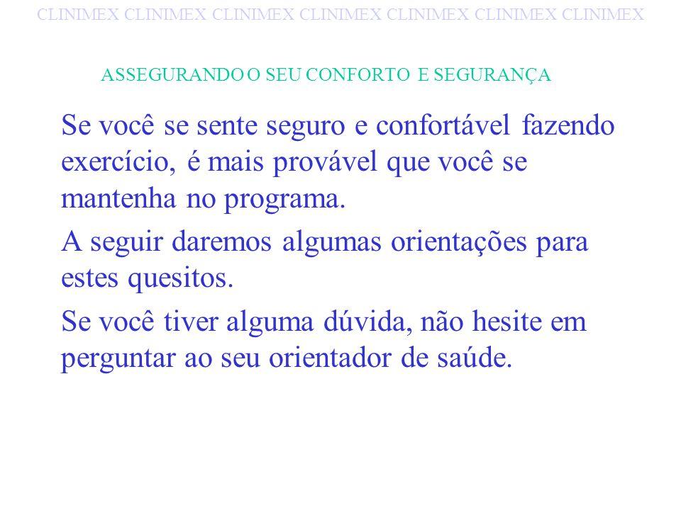 ASSEGURANDO O SEU CONFORTO E SEGURANÇA