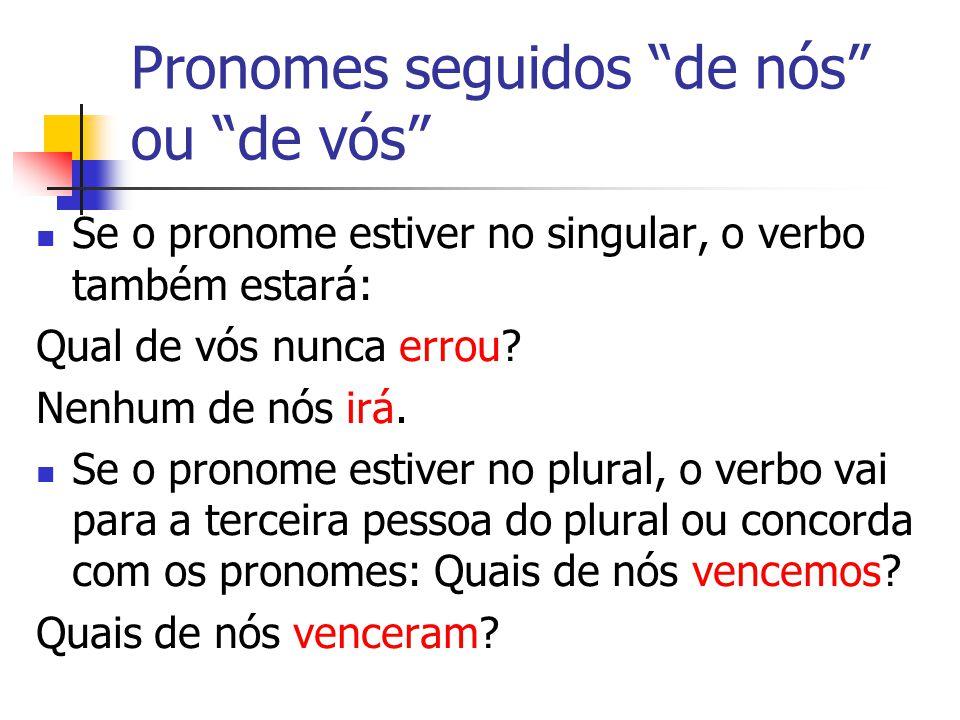 Pronomes seguidos de nós ou de vós