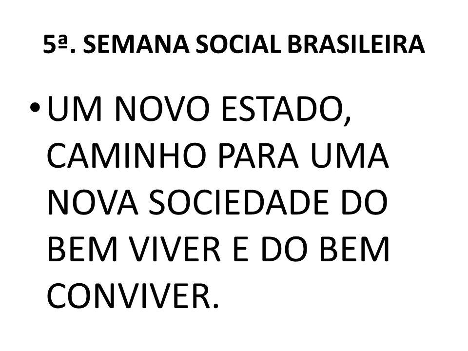 5ª. SEMANA SOCIAL BRASILEIRA